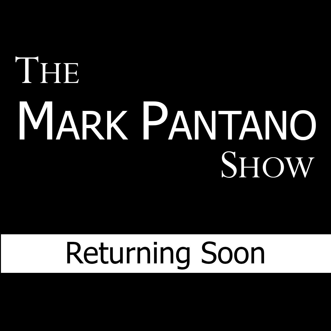 The Mark Pantano Show
